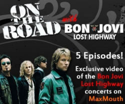 ON the Road with Bon Jovi Hits MaxMouth