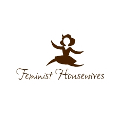 Feminist Housewives - New Site Challenges Stereotypes