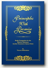 Third Book in the Principles with Promise Series Released: A Study Companion to the Book of Mormon