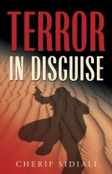 "Criminal Terrorism Exposed in US as ""Terror in Disguise"" Hits Shelves"
