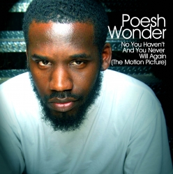 The Best in Philly Hip Hop - Poesh Wonder Releases Sophomore Album,