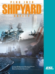 New Shipyard Electrical Power Distribution Systems Support Safety Requirements for Arc Flash Hazards
