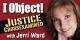"""I Object! Justice Examined"""
