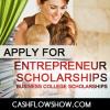Business Scholarships - Entrepreneurial Start Up Scholarships