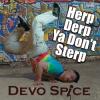 Devo Spice Podcasts New Comedy-Rap Album