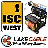 Lake Cable Winning with Customized CableM8 Distribution System for Security Industry, All-in-One Product Comes to ISC West