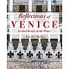 """New Multimedia Digital Photo Book Shows Venice in a Whole New Light – """"Reflections of Venice–Art and Beauty in the Water"""" Available Now on iBooks"""
