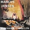 Marcus Jansen: Merchants of Babylon PTSD War Veteran's Art Exhibited at International Museums and Galleries