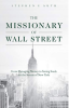The Missionary of Wall Street Completes Transformative Ash Wednesday Mission in New York City