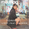 """China's #1-Ranked Female DJ, LIZZY to Release New Single """"Tonight"""" Featuring Hong Kong Break-Out Artist SHIMICA, as Part of New Mixmag Asia Selects Series"""
