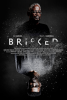 """Porter Pictures Proudly Announces the Premiere of Edgy Bipolar Drama """"Bricked"""" Across BET Her Network"""