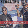"""KIN4LIFE Releases New Single """"Black in Amerikkka"""" for Independence Day"""