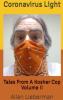 "Allan Lieberman's New Novel ""Coronavirus Light"" is a Wacky Look at a World Turned Topsy Turvy"