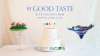 """""""In Good Taste"""" Documentary Questions the Future of Food for United Nations World Food Day"""