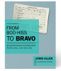 """Brand New Book by Janis Allen - """"From Boo-Hiss to Bravo: Behavior-Based Scorecards People Will Use and Like"""""""