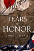 """New Historical Novel """"Tears of Honor"""" is a Sweeping Epic of the Japanese American Experience of Internment and War"""