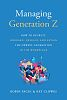 """New Business Management Book """"Managing Generation Z"""" Gives Expert Advice on Getting the Most from the Next Generation of Workers"""