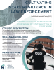 Hecht Trauma Institute Announces Inaugural Webinar:  Cultivating Staff Resilience in Law Enforcement