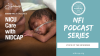 The NIDCAP Federation International Releases a Podcast Series Called NICU Care with NIDCAP, Following World NIDCAP Day 2021