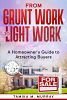 """""""From Grunt Work to Light Work"""" Offers Practical New Age Tips for Homeowner's During the Time of COVID-19"""