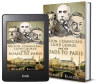 Nearing the 102nd Anniversary of the Treaty of Versailles, Lawyer/Historian Releases First History Retrospective Detailing the Three Leaders Behind WWI's Ill-Fated Deal