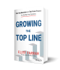 """Pioneering Growth Strategist Cliff Farrah Releases """"Growing the Top Line: Four Key Questions and the Proven Process to Scaling Your Business"""""""
