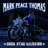 Musicians Wanted for Mark Peace Thomas' Rock Star Delusion