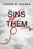 """Author Teresa W. Holmes is Releasing a New Romance Novella on August 31, 2021 Titled, """"The Sins of Them"""""""