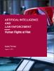 Whitepaper Cautions Law Enforcement Regarding Artificial Intelligence Risks