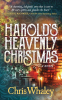 """""""Harold's Heavenly Christmas"""" Brings Joy and Laughter at a Much-Needed Time"""
