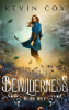 """Silvettica Press Brings a New Sci-Fi Fantasy Thriller to YA Audiences with """"Bewilderness"""""""