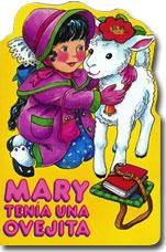 Spanish Nursery Rhymes Series Mary Tenía Una Ovejita (Mary Had A Little Lamb)