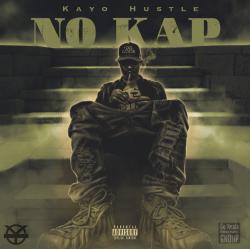"Kayo Hustle Says His ""No Kap"" Video Sets the Tone for the ""Reality Rap"" Genre"