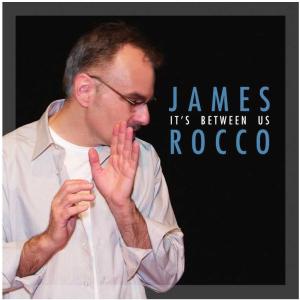 CD Cover James Rocco It's Between Us