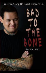 Bad To The Bone: The True Story Of David Tuccaro Jr.