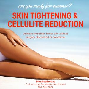 Skin Tightening & Cellulite Reduction