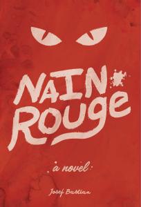 Nain Rouge - A Novel