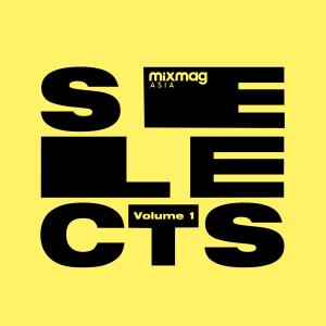 Mixmag Asia Selects Vol. 1
